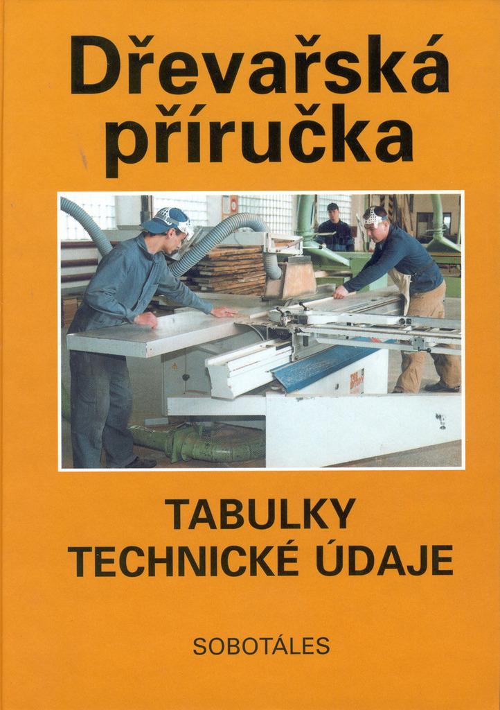 Dřevařská příručka - Peter Peschel