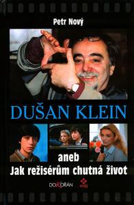 Obrázok Dušan Klein aneb jak režisérům chutná život