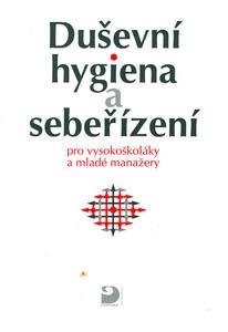 Obrázok Duševní hygiena a sebeřízení
