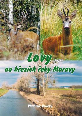 Obrázok Lovy nejen na březích řeky Moravy
