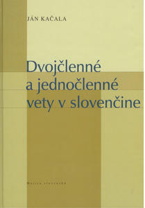 Obrázok Dvojčlenné a jednočlenné vety v slovenčine