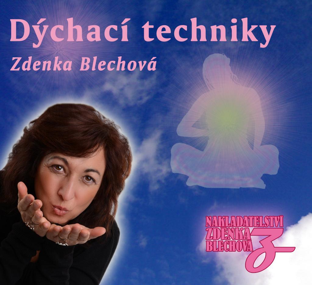 Dýchací techniky - Zdenka Blechová