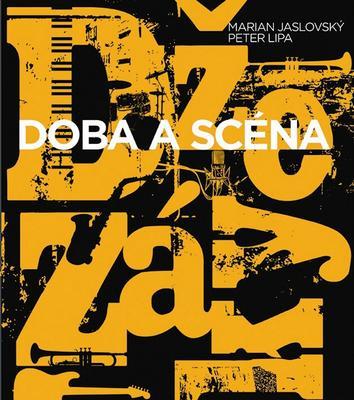 Obrázok Džezáky Doba a scéna