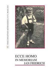 Obrázok Ecce homo, in memoriam Jan Fridrich