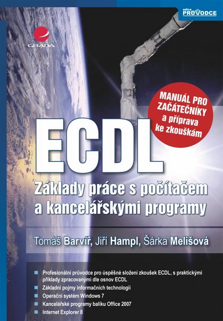 ECDL - Tomáš Barvíř, Šárka Melišová, Jiří Hampl