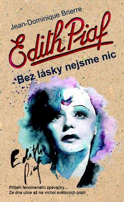 Obrázok Edith Piaf Bez lásky nejsme nic