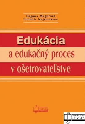 Obrázok Edukácia a edukačný proces v ošetrovateľstve