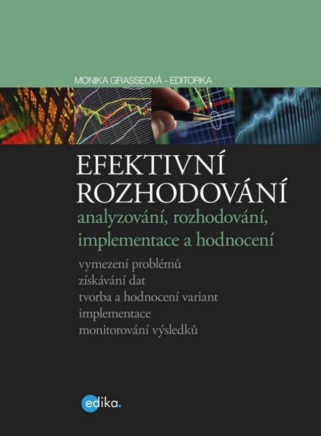 Edika Efektivní rozhodování - Monika Grasseová