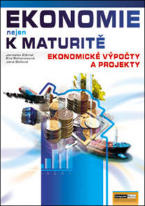 Obrázok Ekonomie nejen k maturitě Ekonomické výpočty a projekty