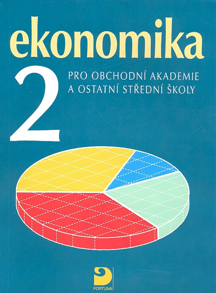 Ekonomika 2 pro obchodní akademie a ostatní střední školy - Petr Klínský, Otto Münch