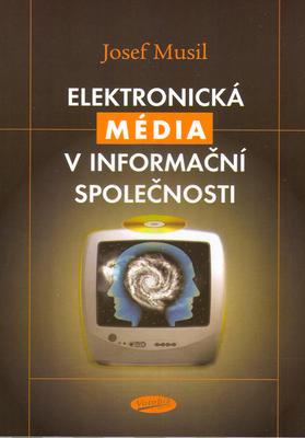 Obrázok Elektronická média v iformační společmnosti