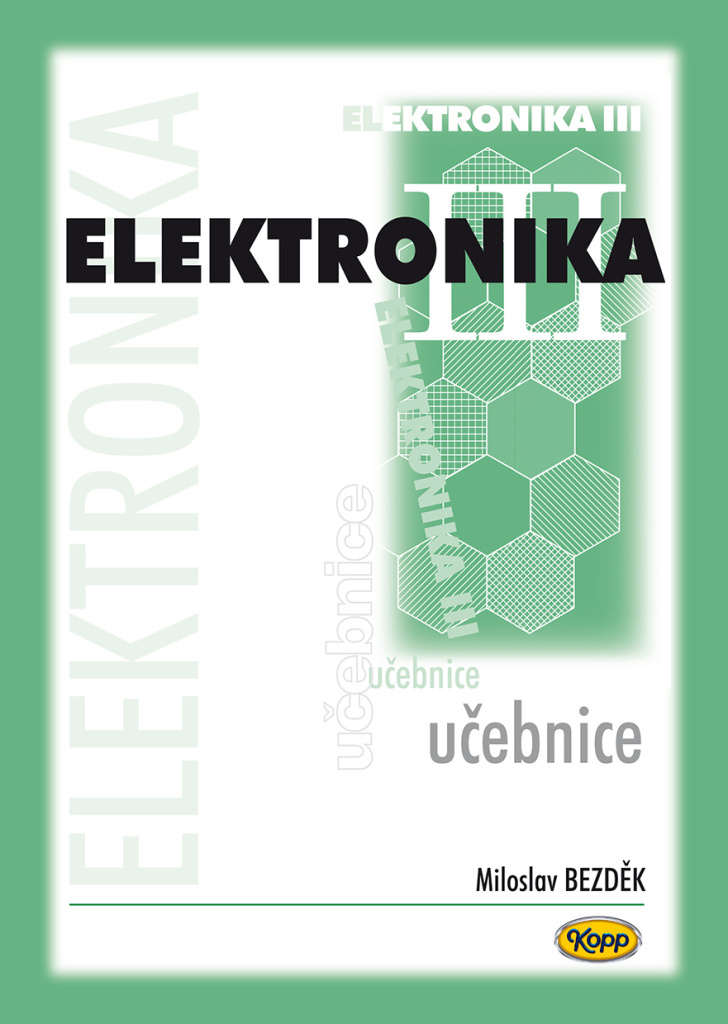 Elektronika III. učebnice - Miloslav Bezděk