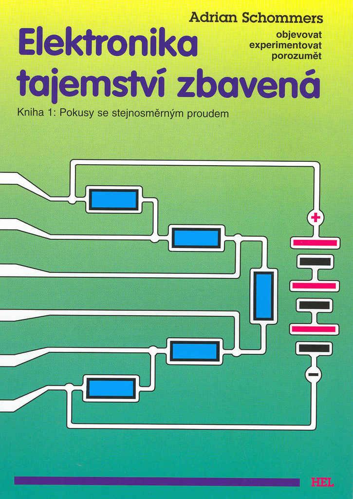 Elektronika tajemství zbavená (Kniha 1.)  b119a4bea33