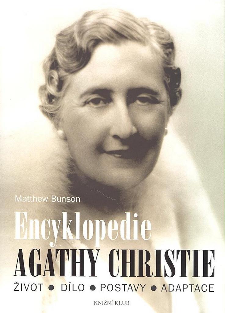 Encyklopedie Agathy Christie - Matthew Bunson