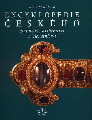 Obrázok Encyklopedie českého zlatnictví, stříbrnictví a klenotnictví