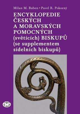 Obrázok Encyklopedie českých a moravských pomocných (světících) biskupů