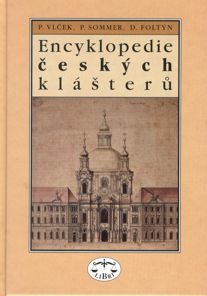 Encyklopedie českých klášterů - Pavel Vlček