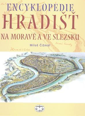 Obrázok Encyklopedie hradišť na Moravě a ve Slezsku