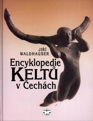 Obrázok Encyklopedie Keltů v Čechách