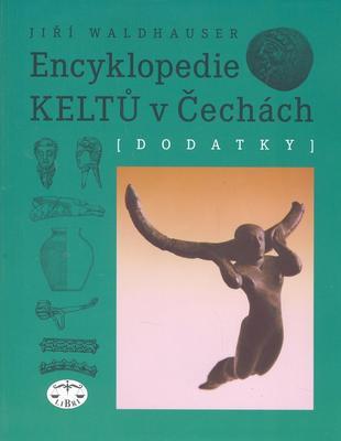 Obrázok Encyklopedie Keltů v Čechách Dodatky