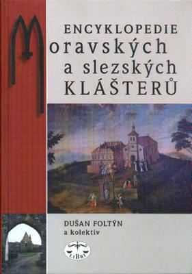 Obrázok Encyklopedie moravských a slezských klášterů