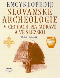 Obrázok Encyklopedie Slovanské archeologie v Čechách,na Moravě a ve Slezsku