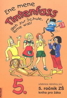 Obrázok Ene mene Tintenfass geh zur Schule, lerne was!
