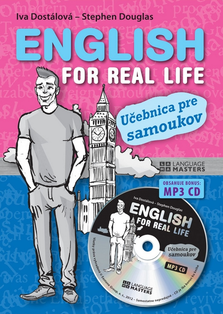 English for real life + CD - Ing. Iva Dostálová, Stephen Douglas