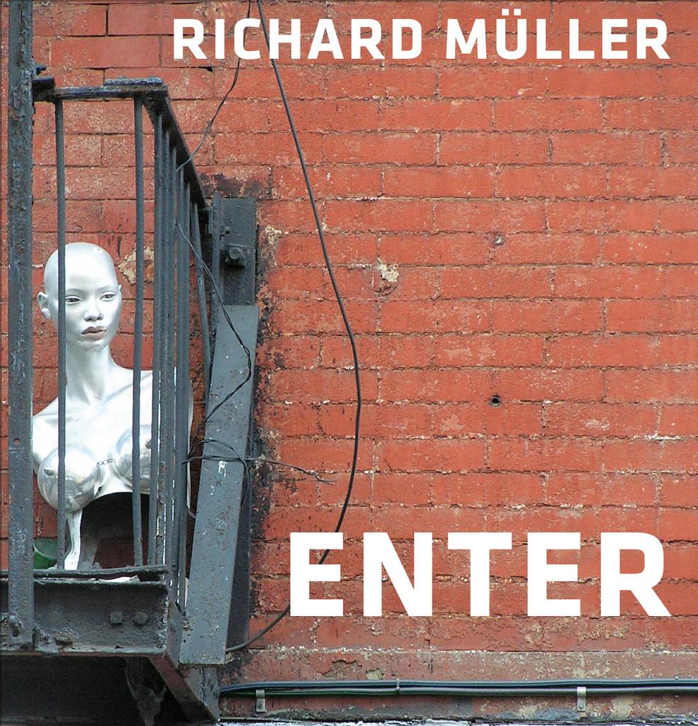 Enter - Richard Müller