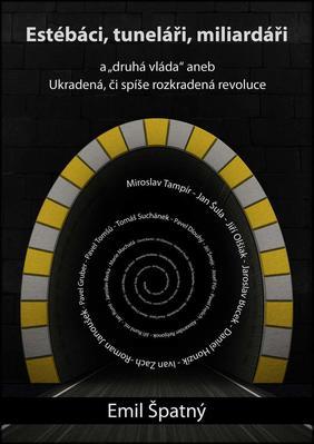 Obrázok Estébáci, tuneláři, miliardáři...