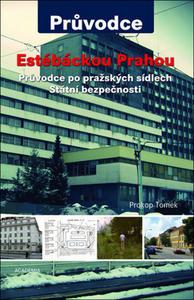 Obrázok Estébáckou Prahou