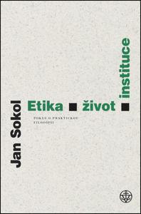 Obrázok Etika, život, instituce