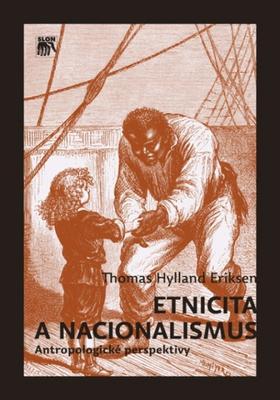 Obrázok Etnicita a nacionalismus. Antropologické perspektivy (Antropologické perspektivy)