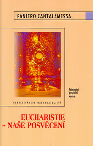 Obrázok Eucharistie - Naše posvěcení