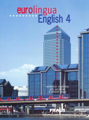 Eurolingua English 4 (Angličtina pro střední a jazykové školy)