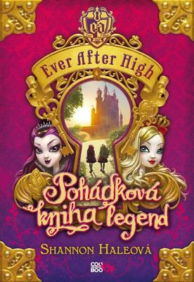 Ever After High Pohádková kniha legend