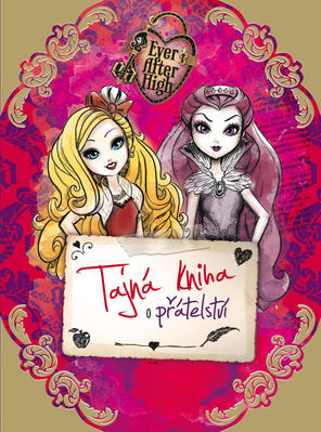Obrázok Ever After High Tajná kniha o přátelství