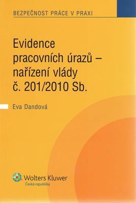 Obrázok Evidence pracovních úrazů - nařízení vlády č. 201/2010 Sb.