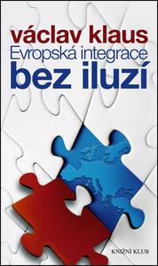 Obrázok Evropská integrace bez iluzí