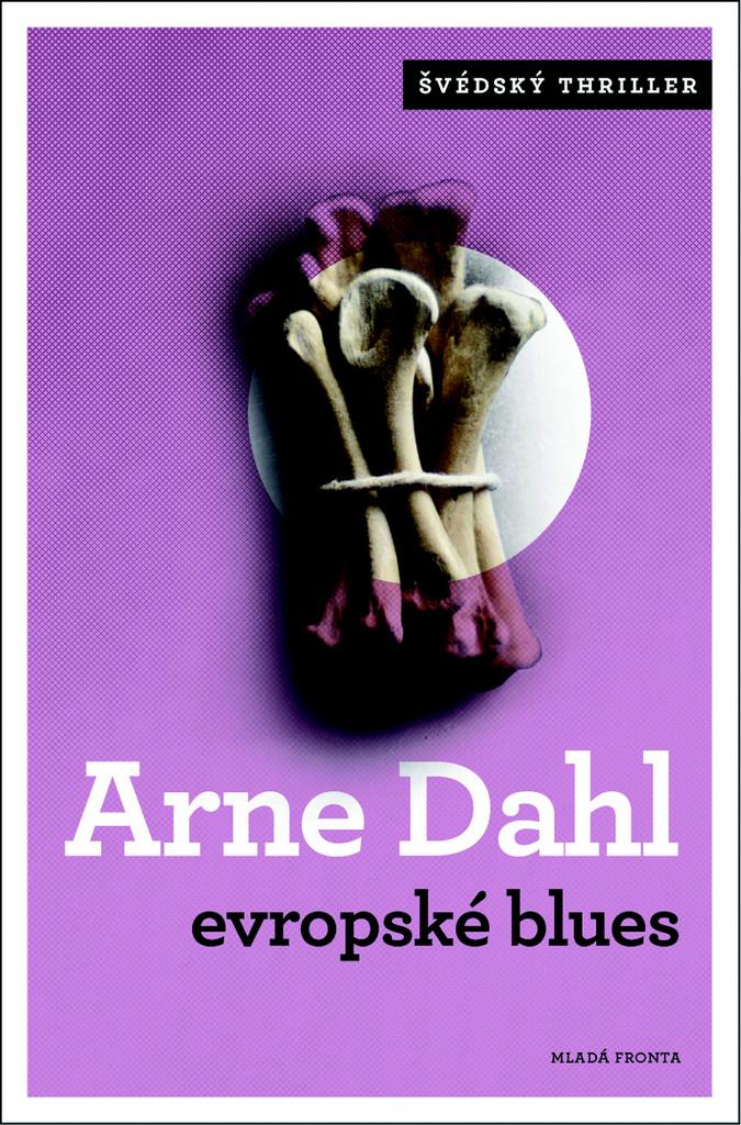 Evropské blues - Arne Dahl