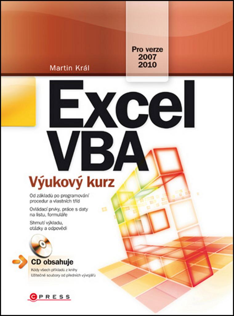 Excel VBA (Pro verze 2007, 2010) - Martin Král