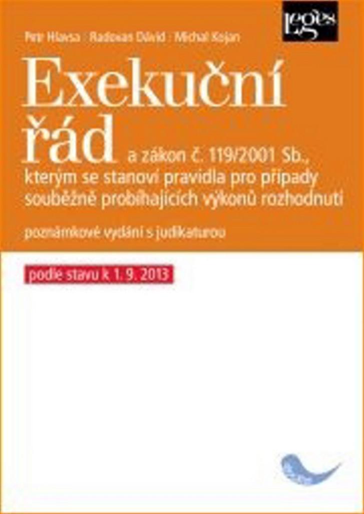 Exekuční řád - Michal Kojan, JUDr. Ing. Radovan Dávid, Petr Hlavsa