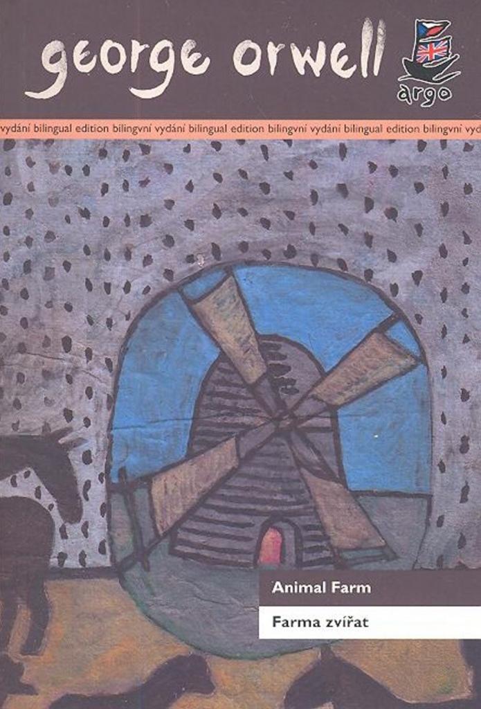 Farma zvířat/ Animal Farm - George Orwell