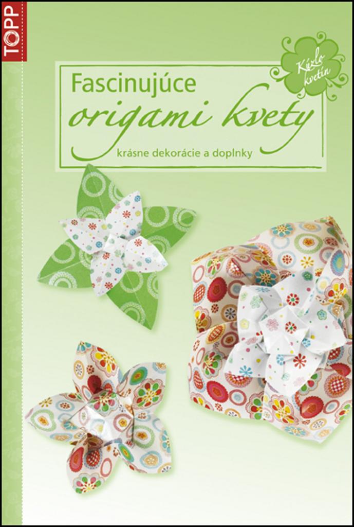 Fascinujúce origami kvety