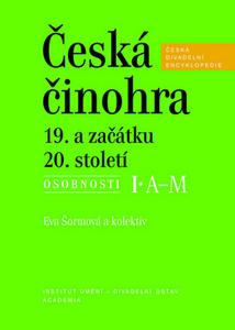 Obrázok Česká činohra 19. a začátku 20. století (Česká divadelní encyklopedie)