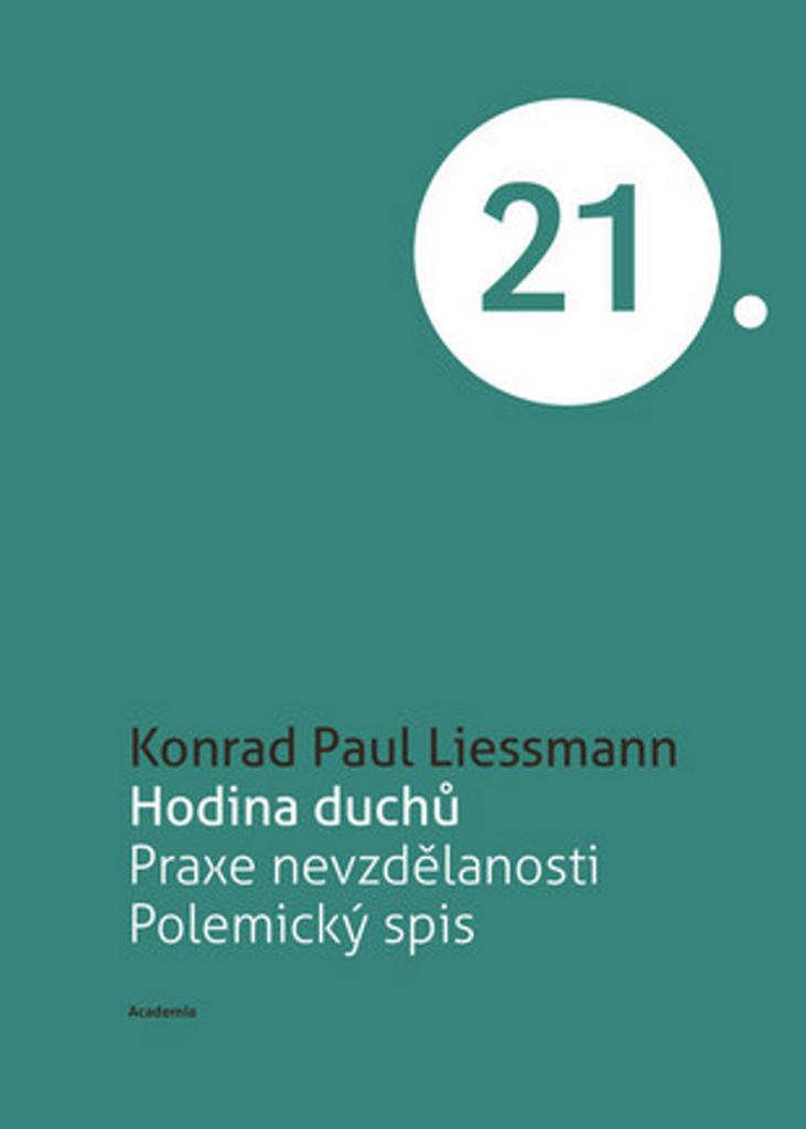 Hodina duchů - Konrad Paul Liessmann