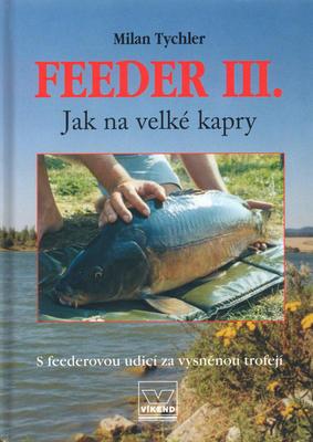 Obrázok Feeder III. Jak na velké kapry