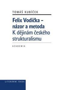 Obrázok Felix Vodička - názor a metoda