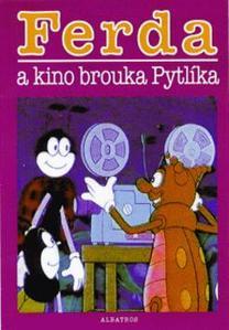 Obrázok Ferda a kino brouka Pytlíka
