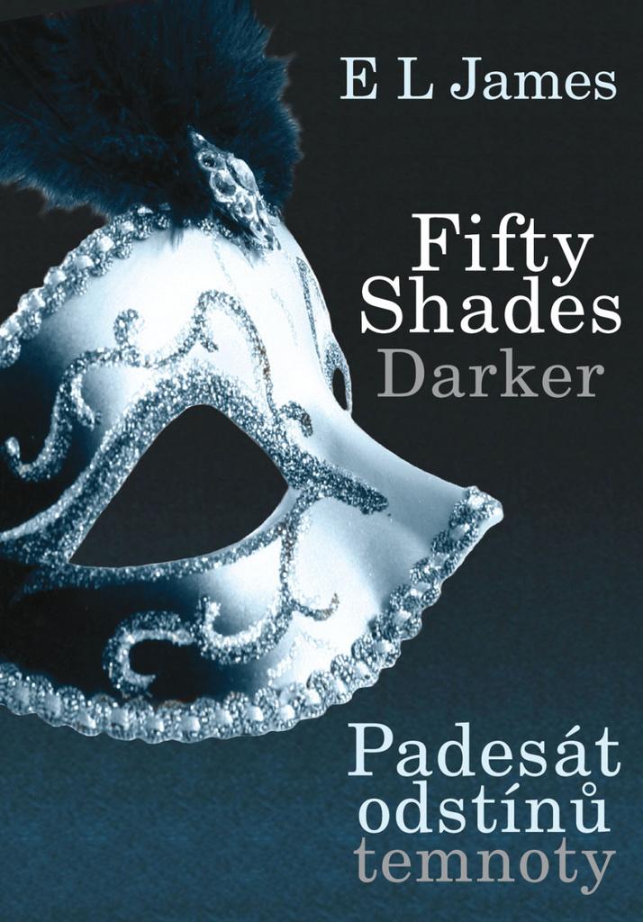 Fifty Shades Darker (Padesát odstínů temnoty) - E L James